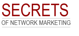 SECRETS OF NETWORK MARKETING